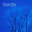 Presque Bleu: [