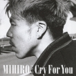 Cry For You (+DVD)