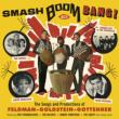 Smash Boom Bang! The Songs & Productions Of Feldman-goldstein-gottehrer