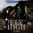 FLY HIGH (+DVD)[First Press Limited Edition A]