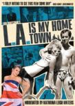 L.a.Is My Home Town