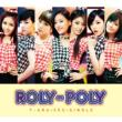 Roly-Poly (Japanese Version)[First Press Limited Edition B](CD+DVD)