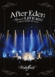 After Eden Special LIVE 2011 AT TOKYO DOME CITY HALL Kalafina