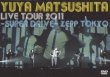 Yuya Matsushita Live Tour 2011 -Super Drive-