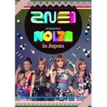 2NE1 1st Japan Tour ' NOLZA in Japan'