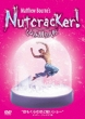 Adventures In Motion Pictures Matthew Bourne' s Nutcracker!