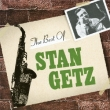The Best Of Stan Getz