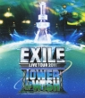EXILE LIVE TOUR 2011 TOWER OF WISH -Negai no Tou [Blu-ray]
