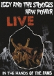 Iggy And The Stooges:Raw Power Live In The Hands Of The Fans