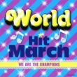 World Hit March