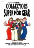 The Collectors In Super Mod Gear