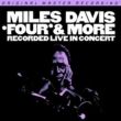 Four & More: Recorded Live In Concert (180g)