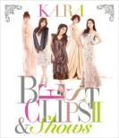 KARA BEST CLIPS 2 & SHOWS (Blu-ray)[First Press Limited Edition]