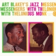 Art Blakey' s Jazz Messengers With Thelonious Monk +3