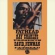 Fathead -Ray Charles Presentsdavid Newman