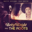 Betty Wright:The Movie