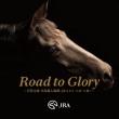 Road To Glory -Iwashiro Taro Honbaba Nyuujou Kyoku(Jra G1.G2.G3)-