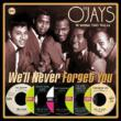 We'll Never Forget You: The Imperial Years 1963-66 O'Jays