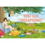 YUKI tour MEGAPHONIC 2011