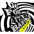 GO FOR IT, BABY -Kioku No Sanhyaku-(+DVD)[First Press Limited Edition]