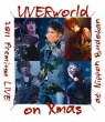 Uverworld 2011 Premium Live On Xmas