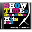 Show Time 12 -Brand-New Hits 2012-Mixed By Dj Shuzo