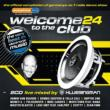 Welcome To The Club 24