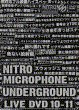 NITRO MICROPHONE UNDERGROUND LIVE DVD 10-11