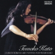Sonatas & Partitas for Solo Violin : Tomoko Kato (2Blu-spec CD)
