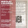 Offertoria Totius Anni 1611 Vol.2: Galonski / Collegium Zielenski