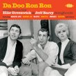 Da Doo Ron Ron More From The Ellie Greenwich & Jeff Barry Songbook