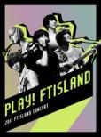 Play! FTISLAND!! [First Press Limited Edition](DVD+Photobook)