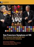 San Francisco Symphony at 100-Centennial Opening Night Gala : Tilson Thomas / San Francisco Symphony, Perlman(Vn)