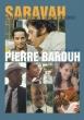 Saravah Un Film De Pierre Barouh