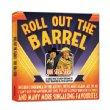 Roll Out The Barrel -Que Sera Sera