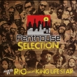 Penthouse Selection Mixed By Rio From King Life Star