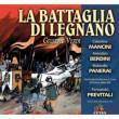 La Battaglia di Legnano : Previtali / Rome RAI Symphony Orchestra, C.Mancini, Berdini, Panerai, etc (1951 Monaural)(2CD)