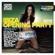 Ibiza Opening Party 2012