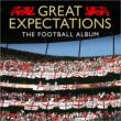 Great Expectations -The Football Album