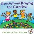 Round & Round The Garden