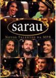 Sarau: Novos Talentos Da Mpb