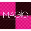 MAGIC -A COLLECTION OF BLACK DISCO CLASSICS mixed by DJ KAWASAKI
