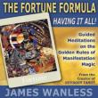 Fortune Formula: Having It All!