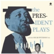 President Plays With The Oscar Peterson Trio (180g)