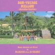 Bon-Voyage Mellow -Hawaiian Rhythm-Music Selected And Mixed By Mr.Beats A.K.A.Dj Celory