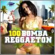 100 Bomba Reggaeton 2012