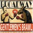 Gentlemen' s Brawl