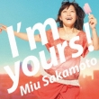 I'm yours! (+DVD)[First Press Limited Edition]