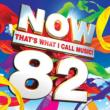 Now That' s What I Call Music 82