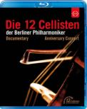 BPO 12 Cellisten 40th Anniversary Cancert : A.Dasch(S)Till Bronner(Tp)+Documentary